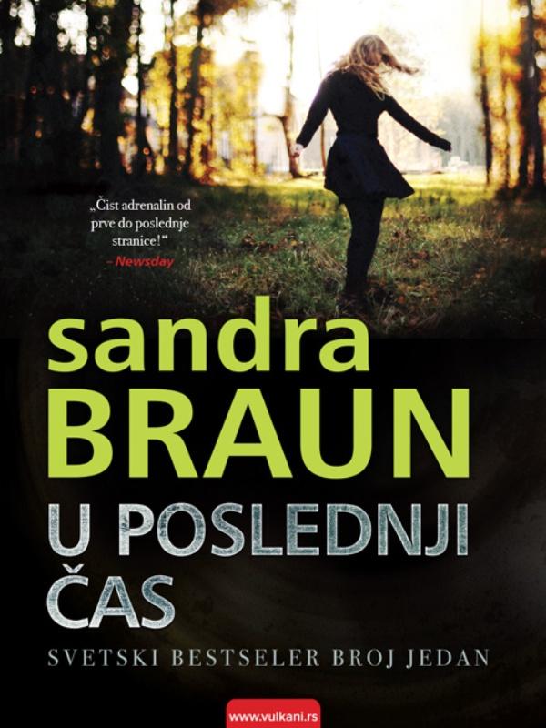 Sandra Braun - U POSLEDNJI ČAS