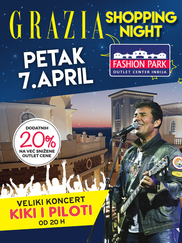 Grazia Shopping Night u Fashion Park Outletu, 7. april - prva prolećna noć gracioznog šopinga i dobrog provoda