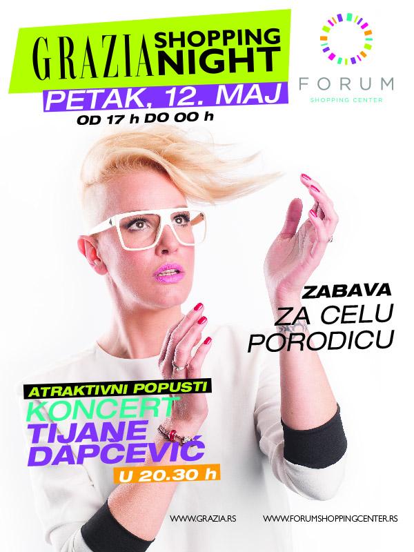 Grazia Shopping Night u niškom Forumu, 12. maj -  koncert Tijane Dapčević