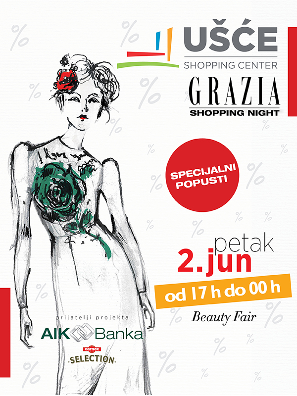 Grazia Shopping Night u Ušće Shopping Centru, 2. jun