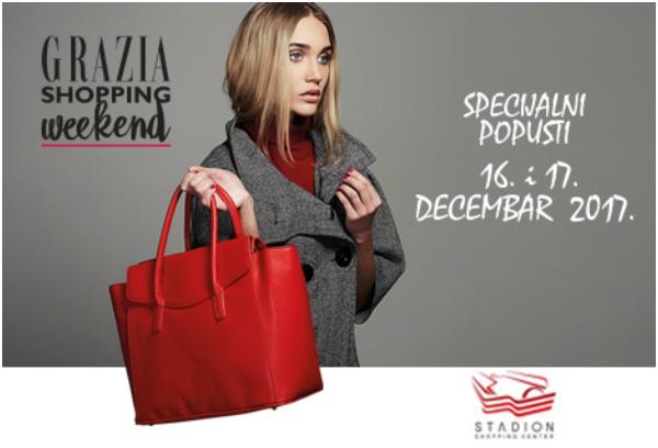 Spremni za Grazia Shopping Weekend u tržnom centru Stadion,16. i 17. decembra?