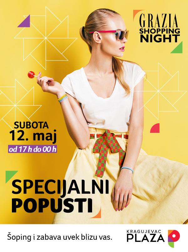 Grazia Shopping Night - Kragujevac Plaza 12.05.2018.