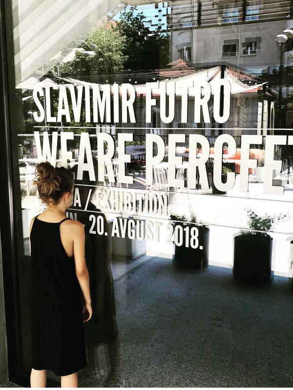 WEARE PERCFET - izložba Slavimira Stojanovića Futra