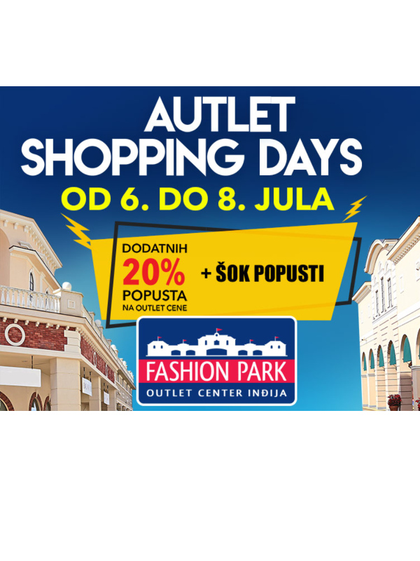Počeli su AUTLET SHOPPING DANI u Fashion Parku