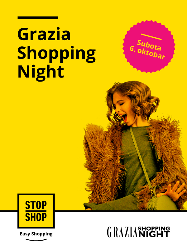 Grazia Shopping Night u STOP SHOP ritejl parkovima širom zemlje